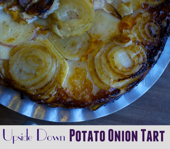 Upside Down Potato Onion Tart